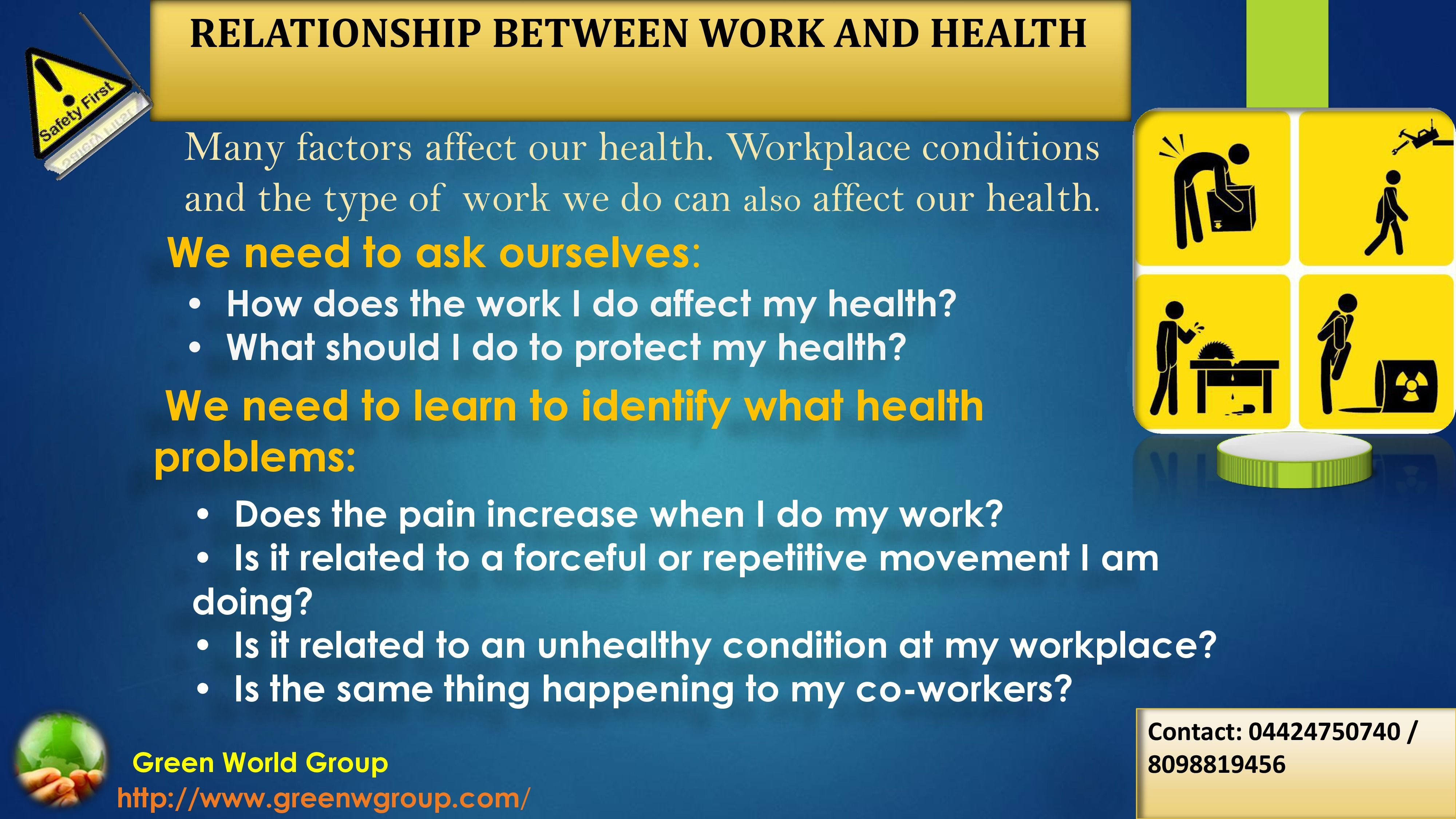 The Relationship between Work and Health.For safety