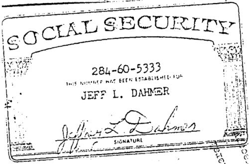 Jeffrey S Social Security Card Jeffrey Dahmer Serial Killers Famous Serial Killers