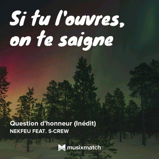 Souvent Question d'honneur - Nekfeu feat. S-Crew | Citations De Rap  RF51