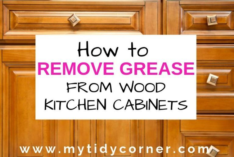 How Remove Grease from Wood Kitchen in 2020