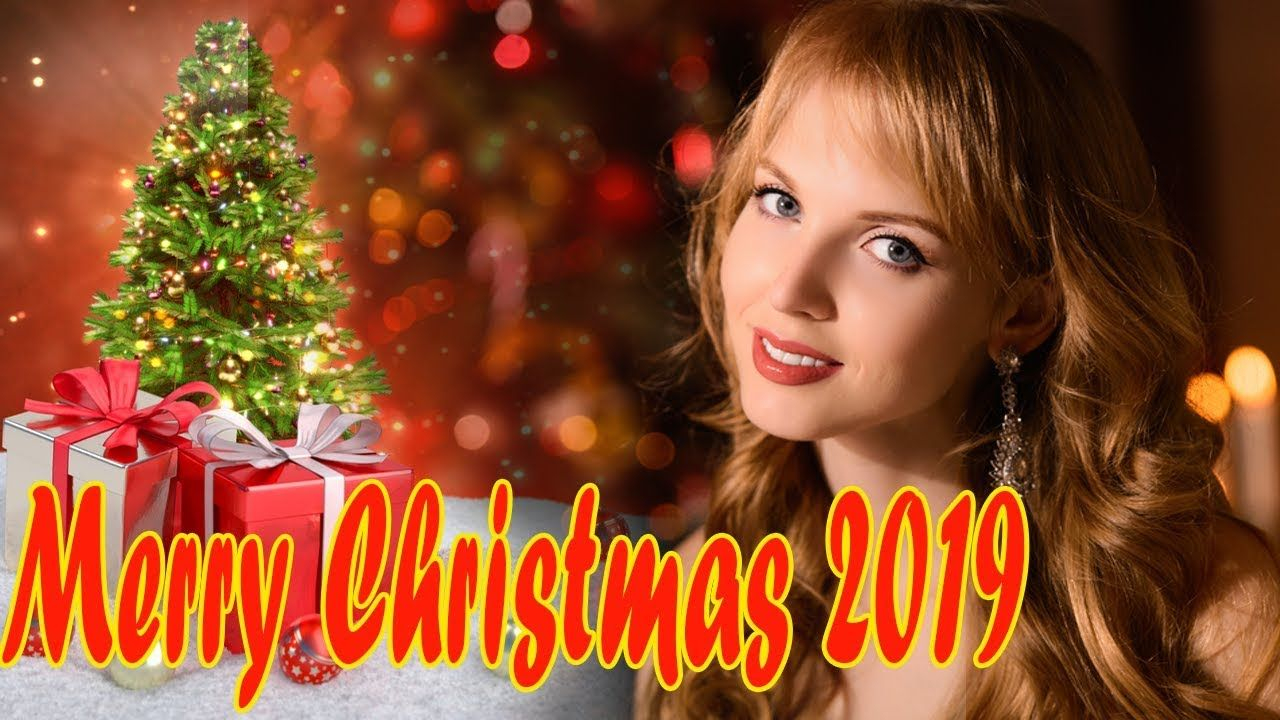 Christmas Songs 2019 Top Christmas Songs Playlist 2019 Best Christma