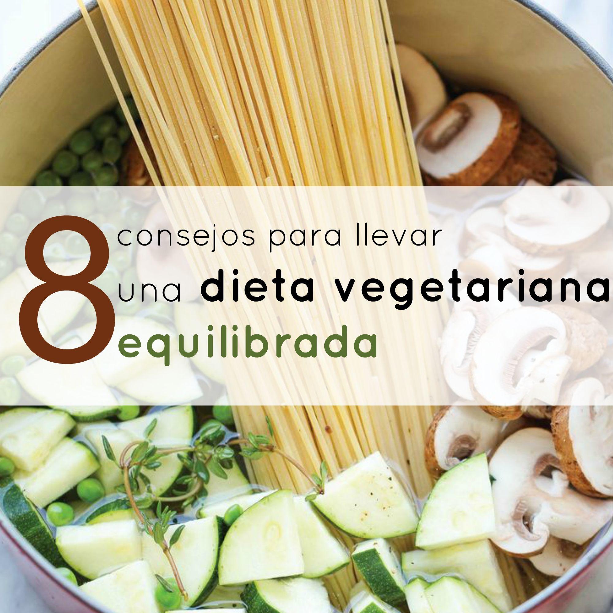 Tener una dieta equilibrada es posible siendo vegetariano pero es muy importante que sigas una serie de recomendaciones que hoy te traemos en las que la comida vegetariana seguirá siendo la protagonista de tus menús.