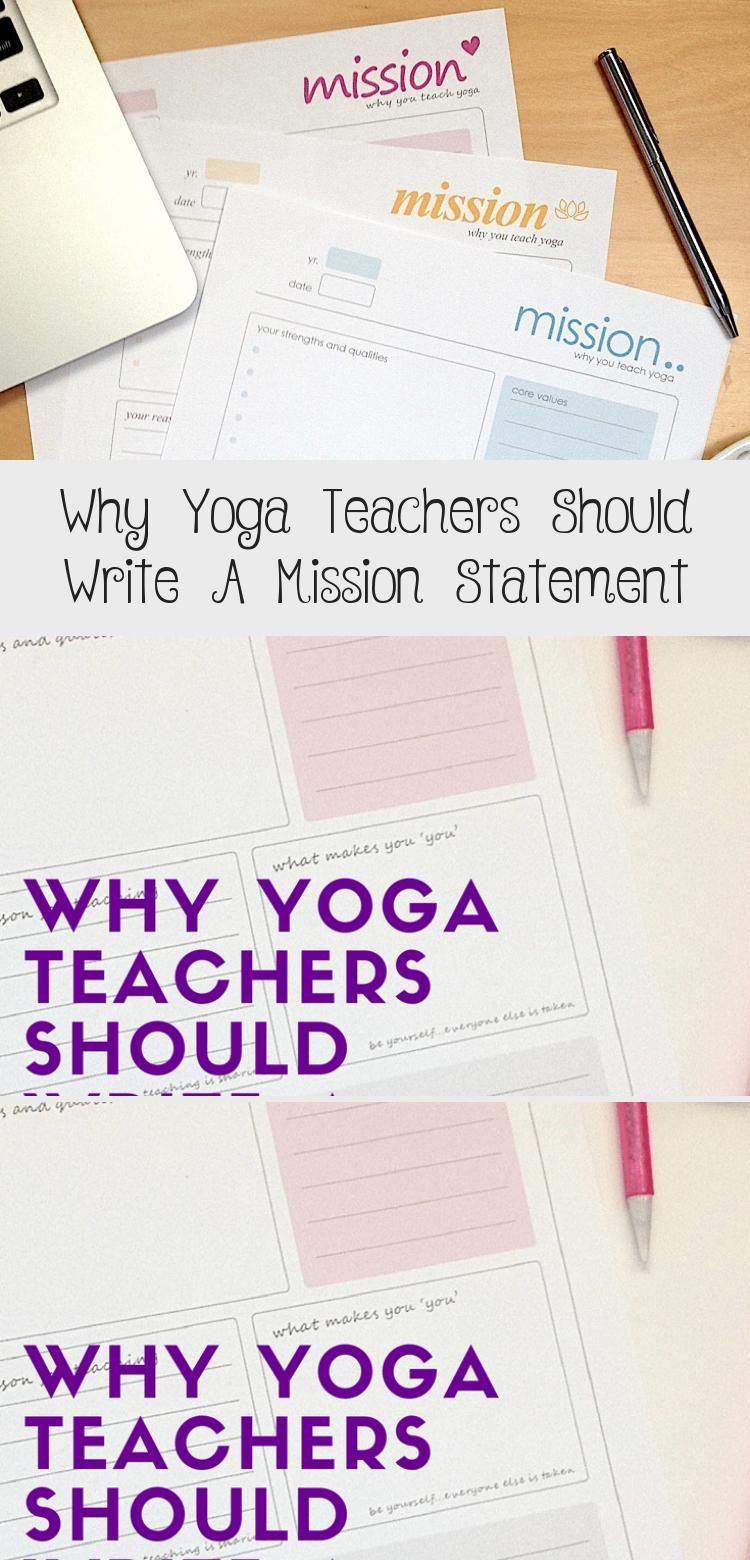 Why Do You Teach Yoga We All Have Our Own Reason For Pursuing The Teaching Path A Writing Mission Statement Inspiration Motivation Personal