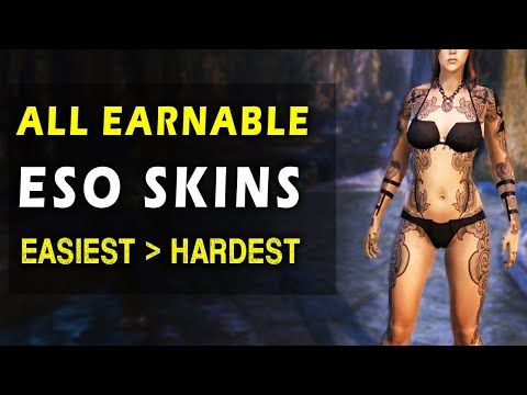 Eso All Free Earnable Skins And How To Get Them Youtube Skin Elder Scrolls Online Youtube