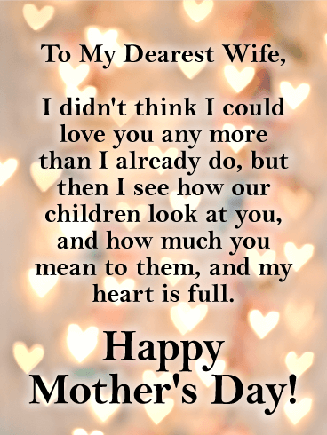 My Heart Is Full Happy Mother S Day Card For Wife Birthday Greeting Cards By Davia Happy Mothers Day Wishes Mother Day Message Mother Day Wishes