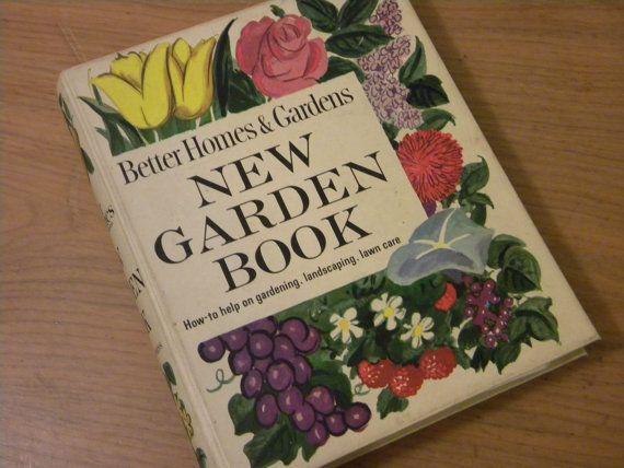 Better Homes & Gardens New Garden Book  1960s  by TheTriumphofLove, $10.00 #gardening #vintagebook #1960s #betterhomesandgardens #bhg