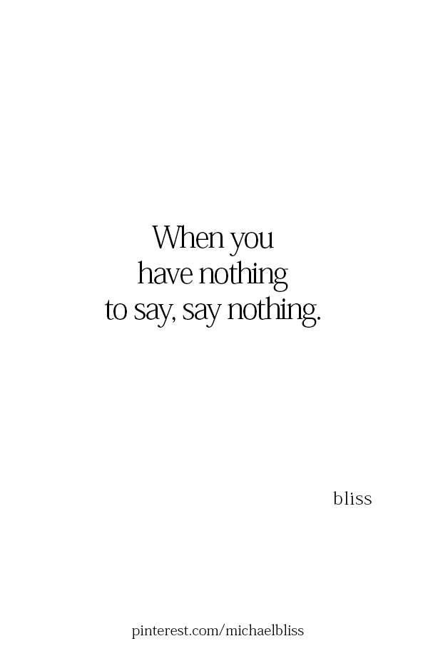 Pin By Michael Bliss On Wish I Said That My Mind Quotes Wisdom Quotes Grief Quotes