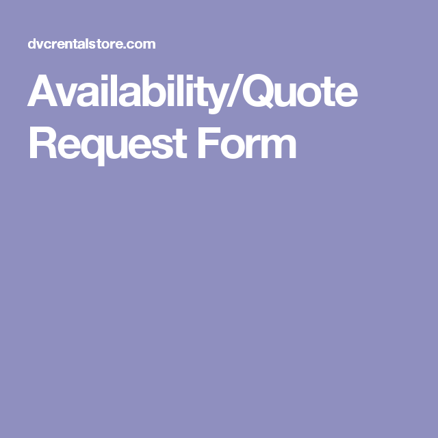 AvailabilityQuote Request Form  Disney Vacation