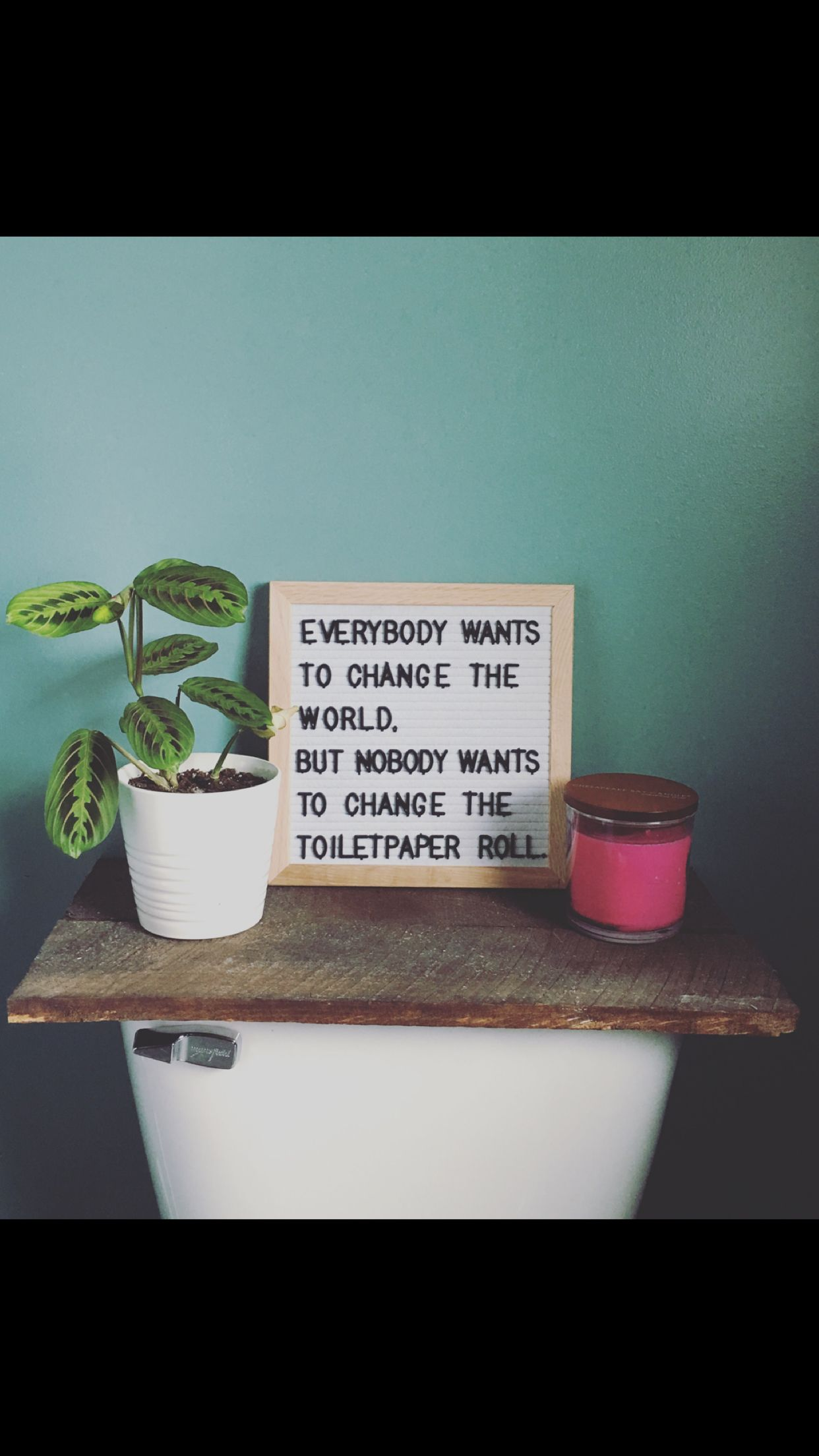 Bathroom letterboard quote