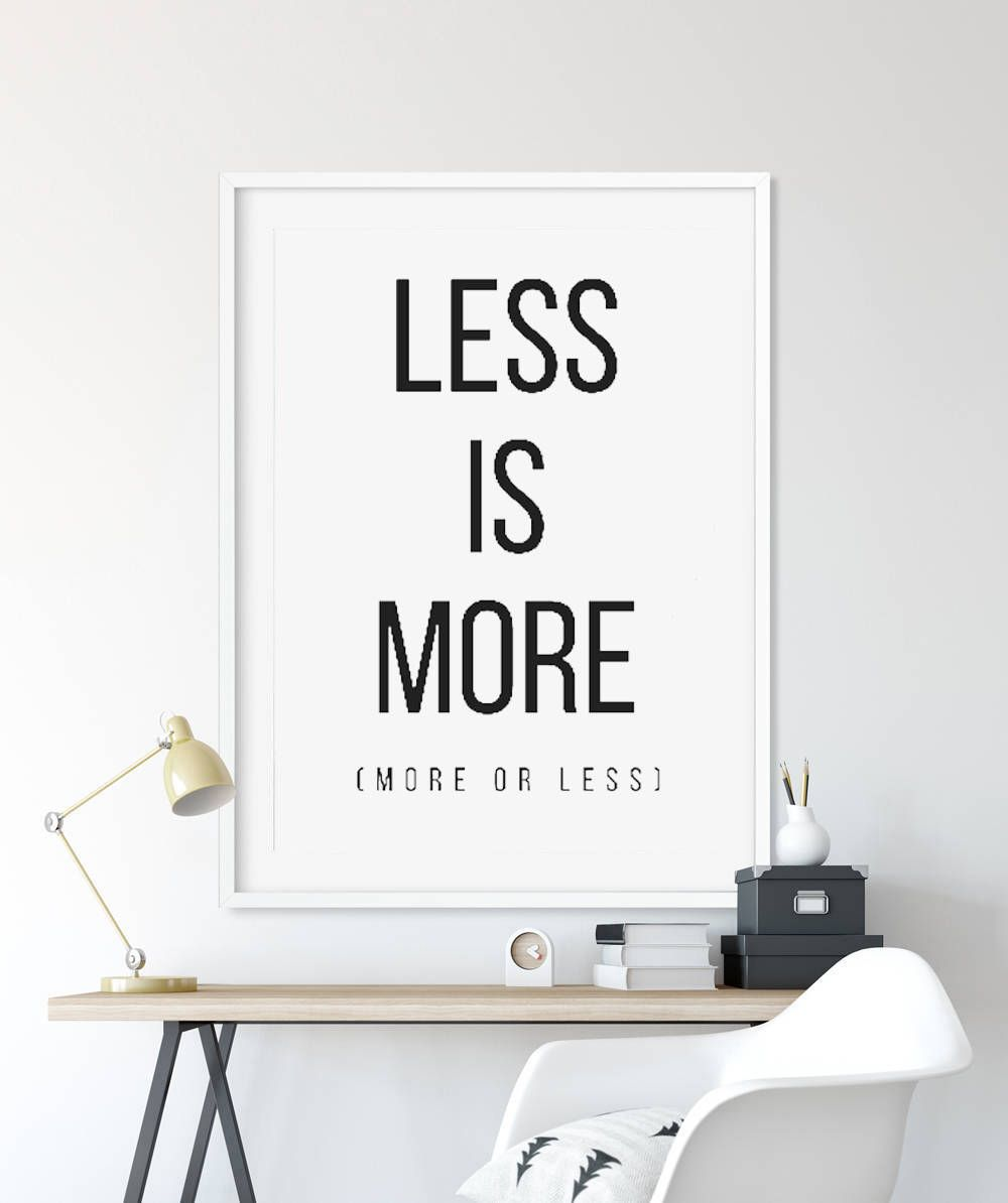 Less is more poster quote prints office decor motivational poster typography print quote wall art office wall art inspirational signs