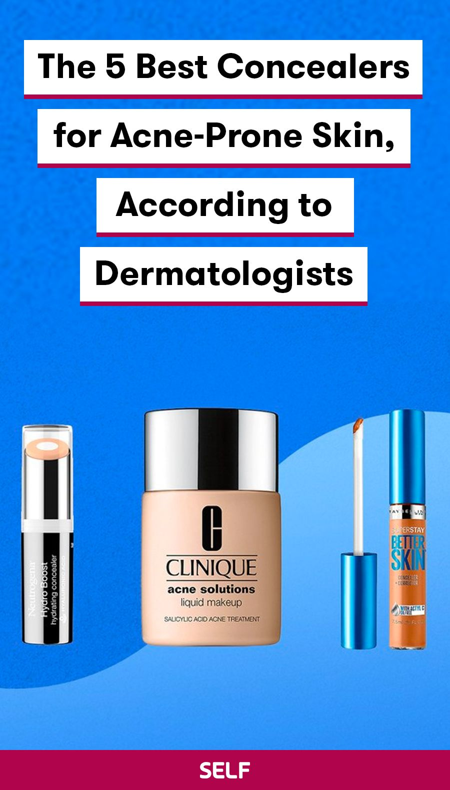 The 5 Best Concealers for AcneProne Skin, According to