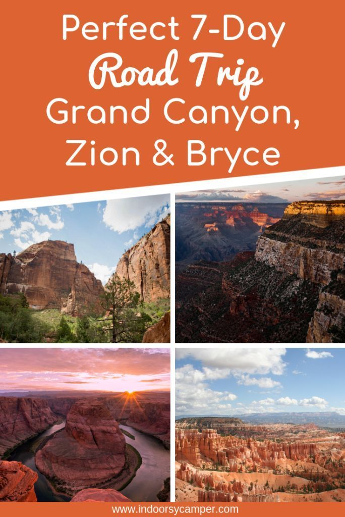 Perfect 7 Day Road Trip Itinerary : Grand Canyon Plus Zion National Park to Bryce Canyon #westcoastroadtrip