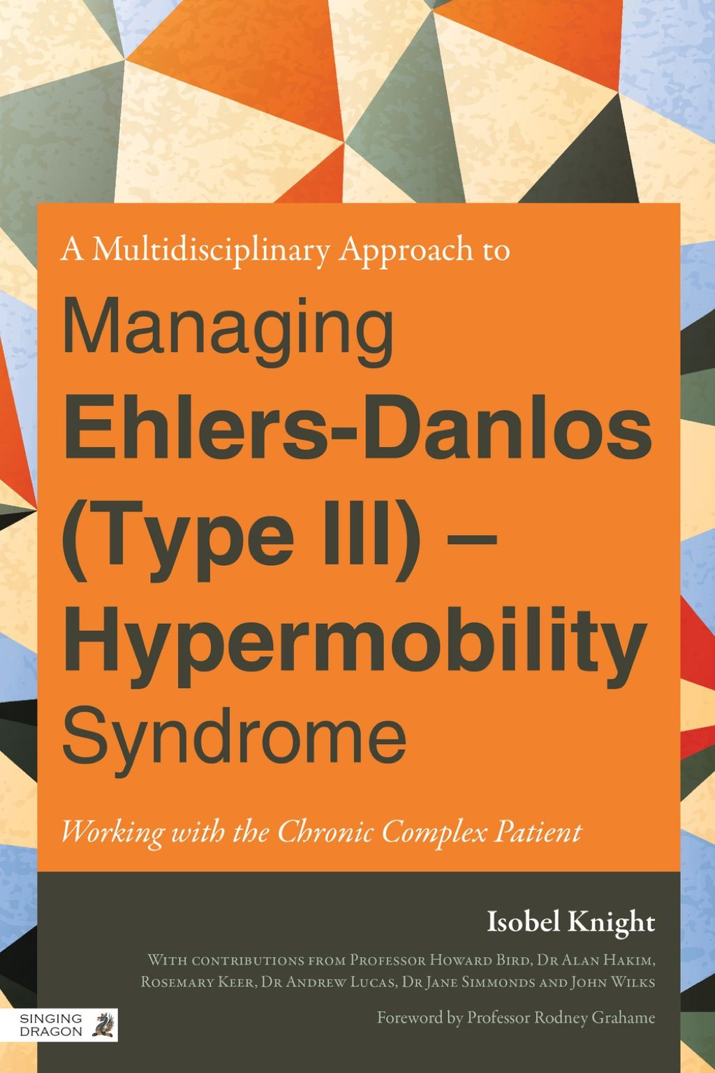 A Multidisciplinary Approach to Managing EhlersDanlos