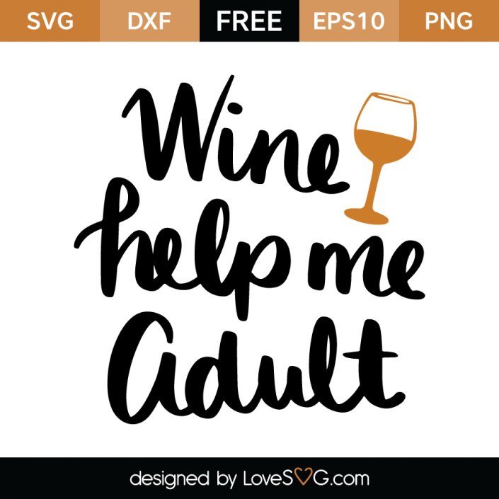 Wine helps me Adult Cricut svg files free, Svg, Wine quotes