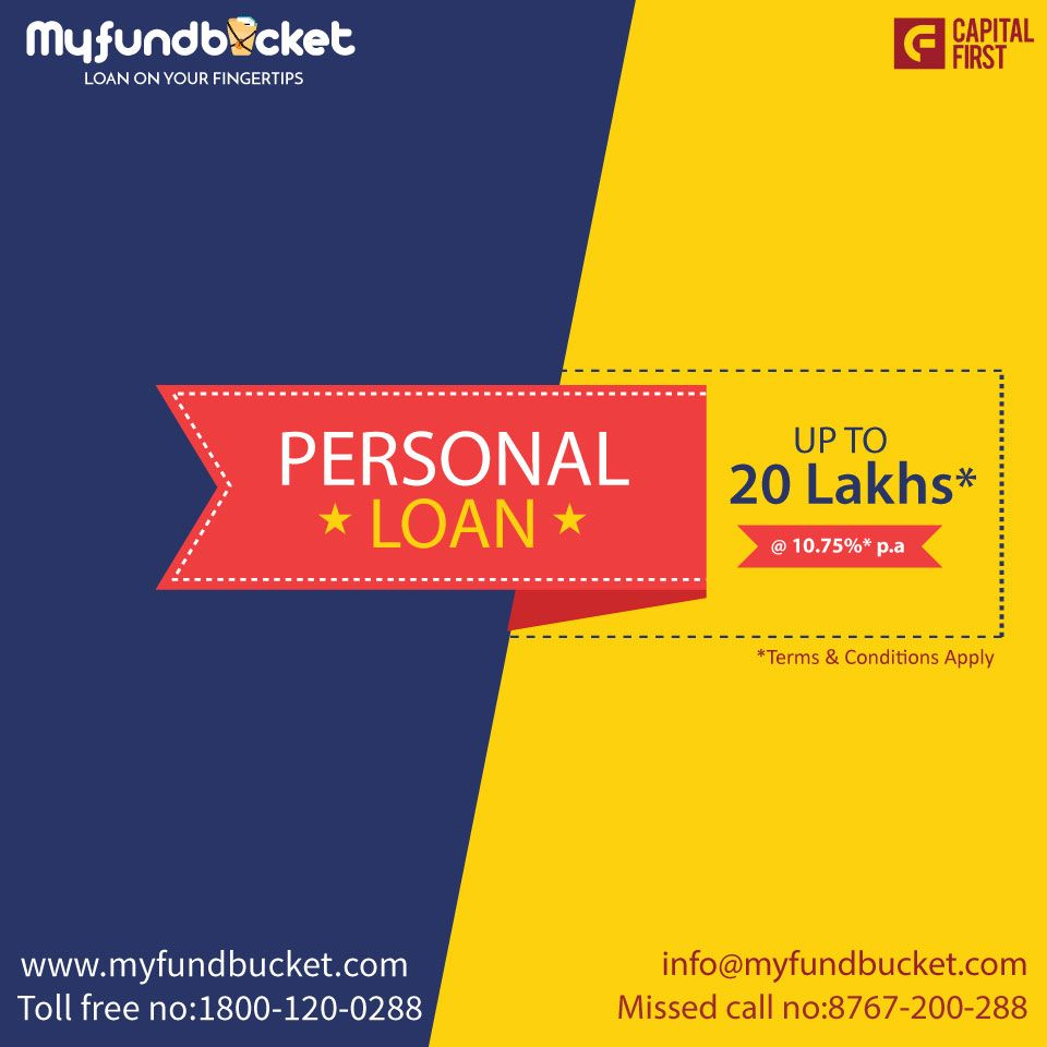 Personal Loan Different Needs One Solution Visit Www Myfundbucket Com Personal Loan Toll Free 1800 120 0288 Personal L Personal Loans How To Apply Loan