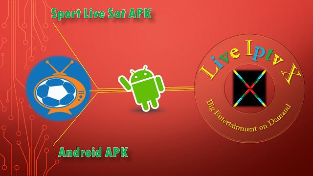 Sport Live Sat ANDROID PREMIUM IPTV APK Sport Live Sat APK