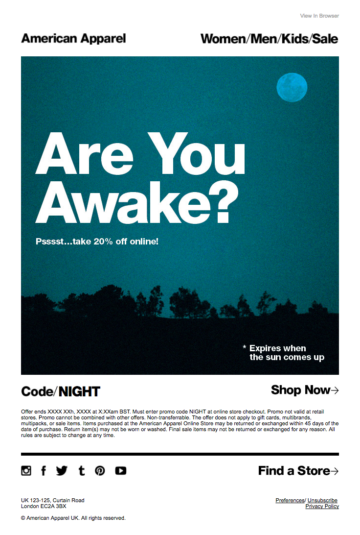 @americanapparel  sent this email with the subject line: You up? - Interesting strategy to hit people in the middle of the night and try to get money out of them, but the huge typography is hard to miss and is intriguing. Read about this email and find more e-commerce emails at ReallyGoodEmails.com #ecommerce