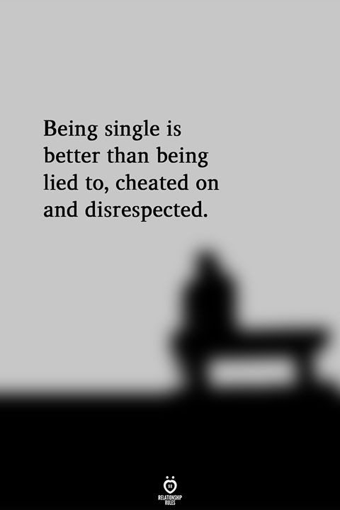 Being Single Is Better Than Being