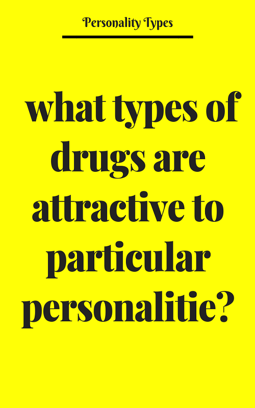 What types of drugs are attractive to particular
