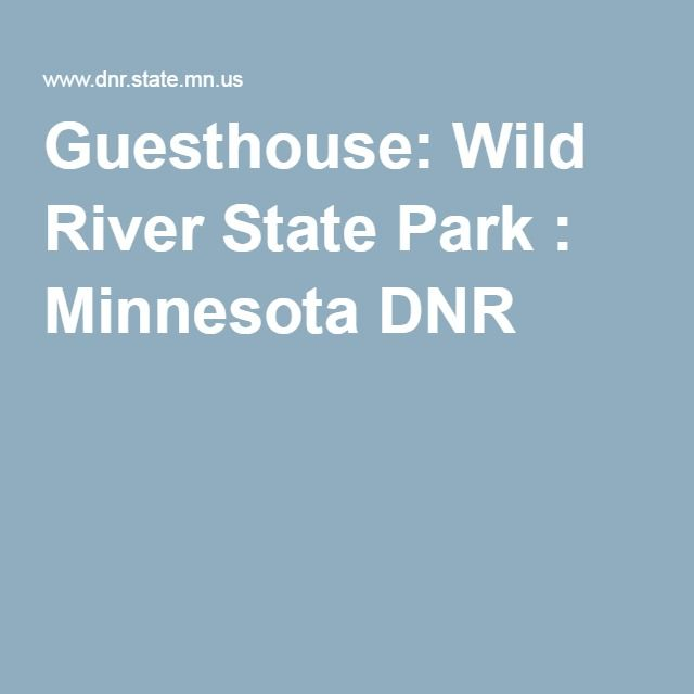 Grayson Ridge Apartments: Guesthouse: Wild River State Park : Minnesota DNR