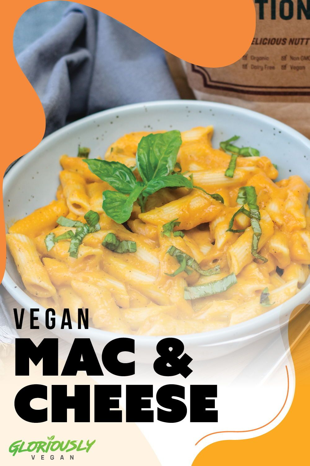 Vegan Mac And Cheese Gloriously Vegan Plant Based Recipes Nutrition For Your Mind Body Soul Recipe Vegan Mac And Cheese Vegan Recipes Healthy Recipes