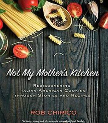 Not my mothers kitchen rediscovering italian american cooking not my mothers kitchen rediscovering italian american cooking through stories and recipes pdf forumfinder Gallery