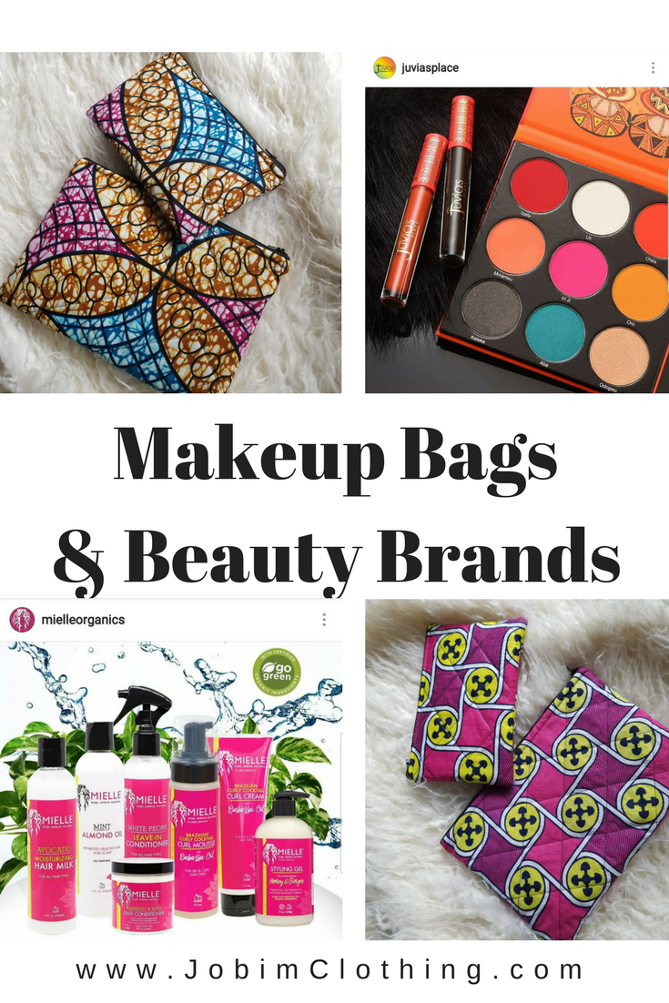 African Print Makeup Bags and Black Owned Beauty Brands We