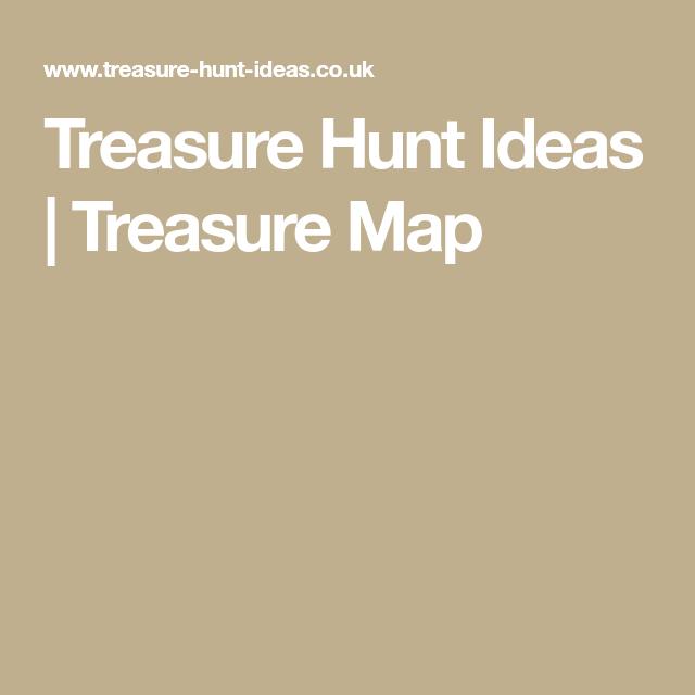 Treasure Hunt Ideas Map Clues Maps Chest