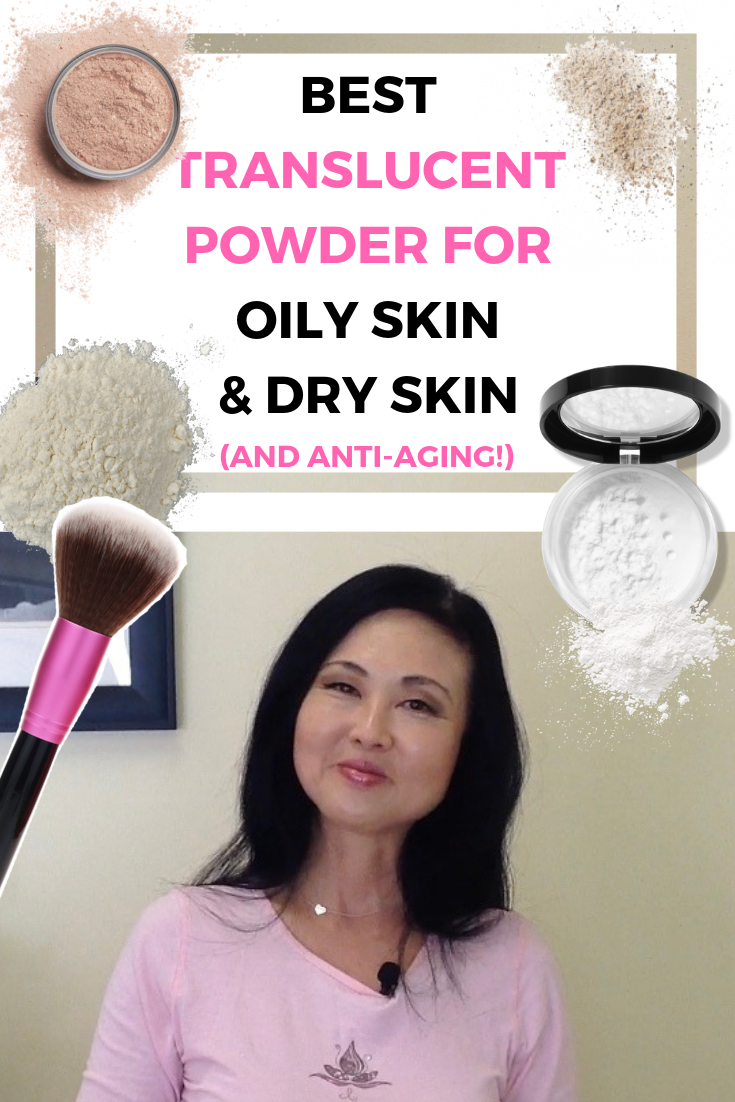 Best Translucent Powder for Oily AND Dry Skin
