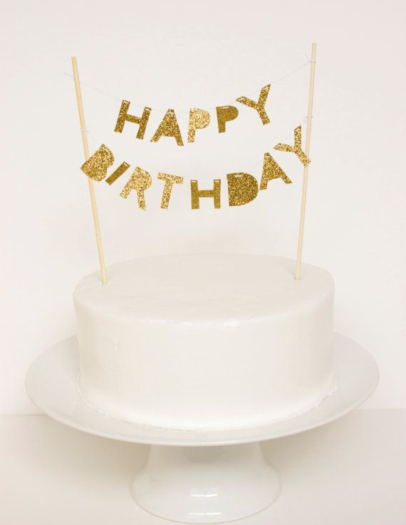 Cake Toppers Birthday Michaels : Happy Birthday Cake Topper (Gold Glitter) Happy birthday ...