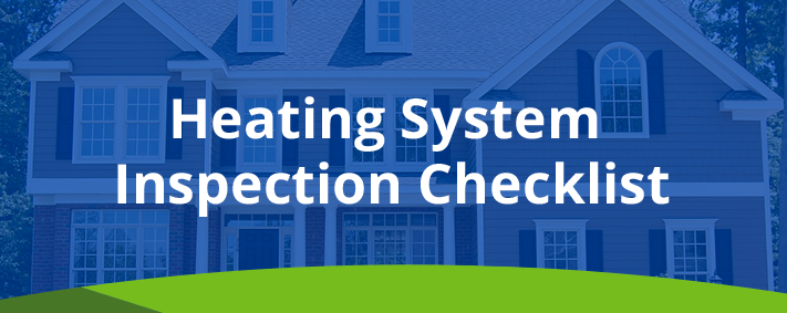 Heating System Inspection Checklist Http Blog Smarttouchenergy
