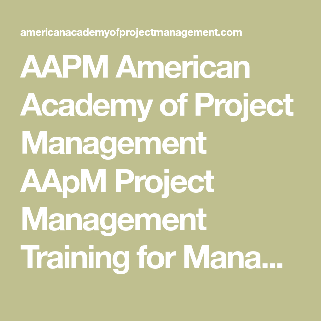 Aapm American Academy Of Project Management Aapm Project Management