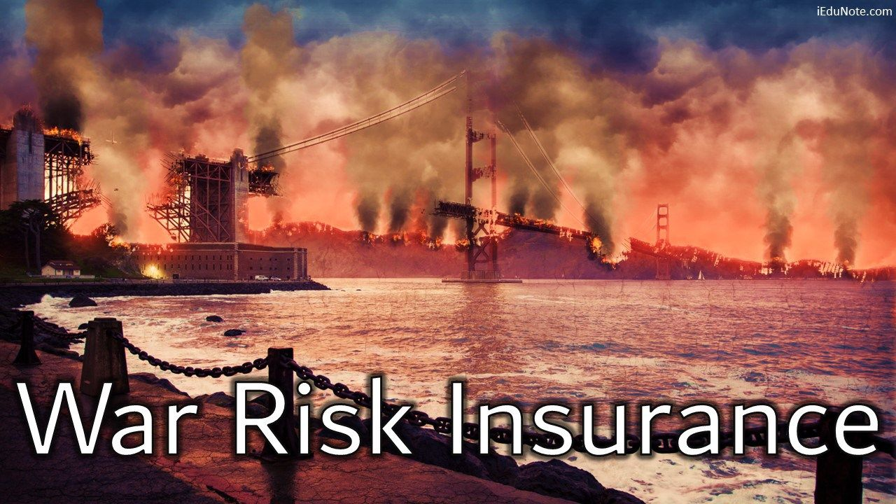 War Risk Insurance Definition Policy Act (Explained