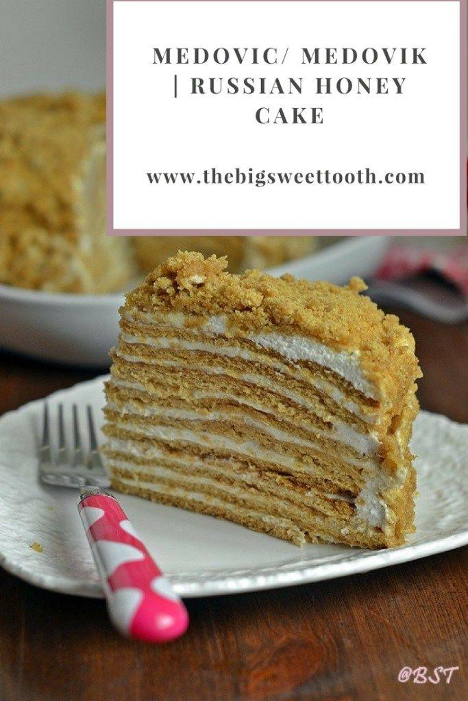 Medovic/ Medovik | Russian Honey Cake - The Big Sweet Tooth