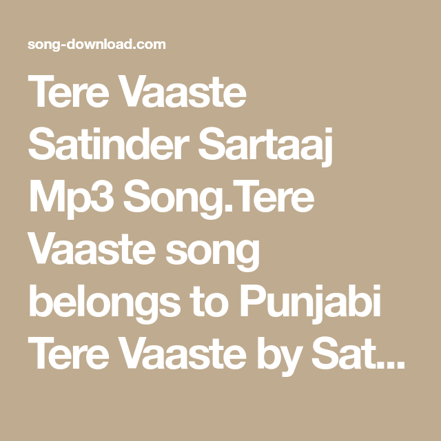 Tere Vaaste Song Download New Song Download Mp3 Song Songs