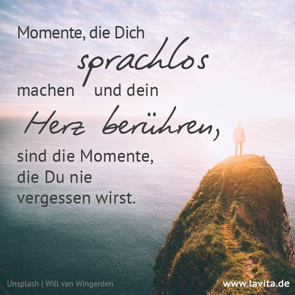 Momente Die Dich Sprachlos Machen Positive Zitate