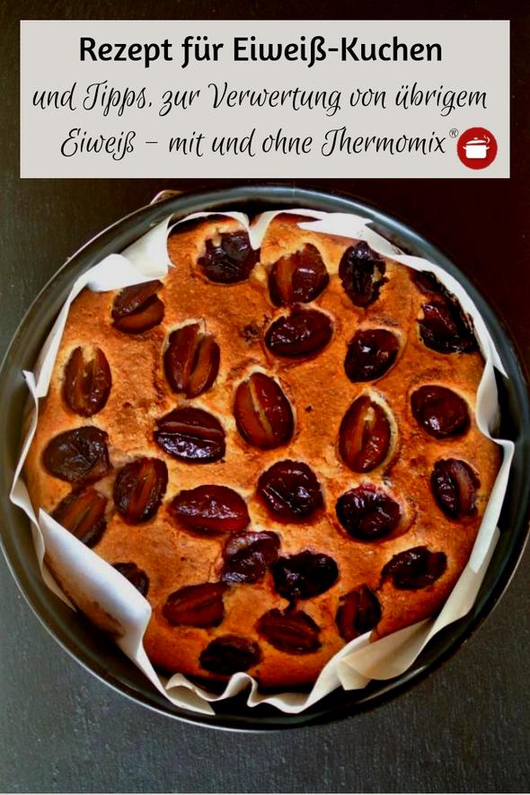 Eiweissverwertung Eiweiss Rezept Kuchen Rezepte Lieblingsrezepte