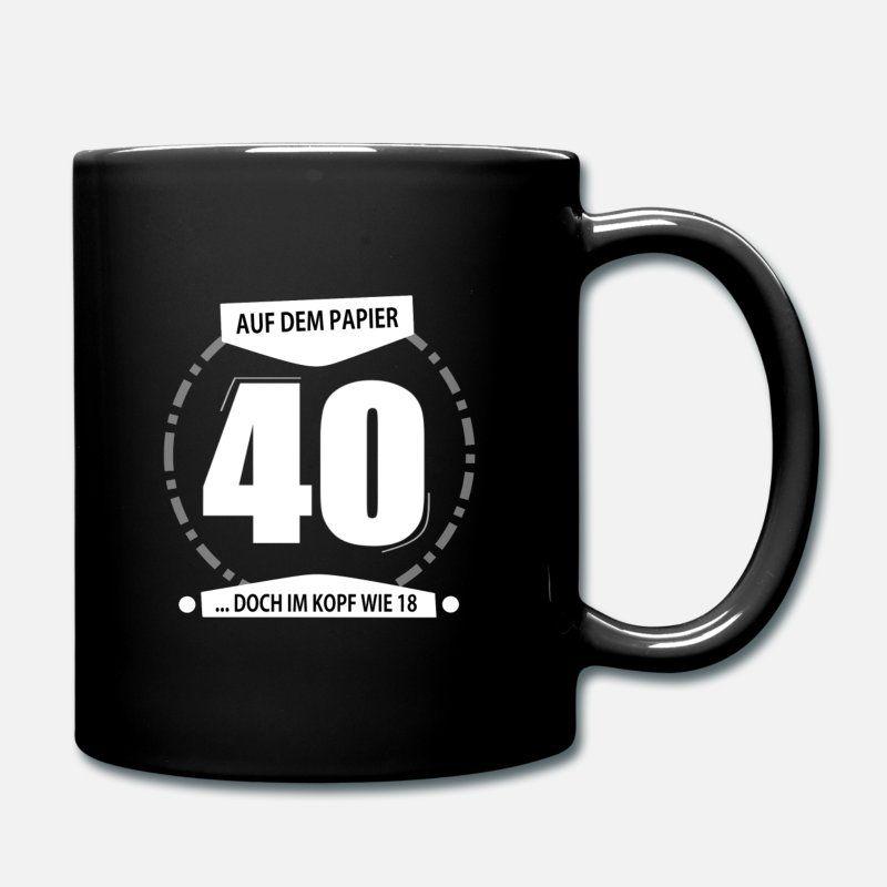 Dummer spruch zum 40 geburtstag