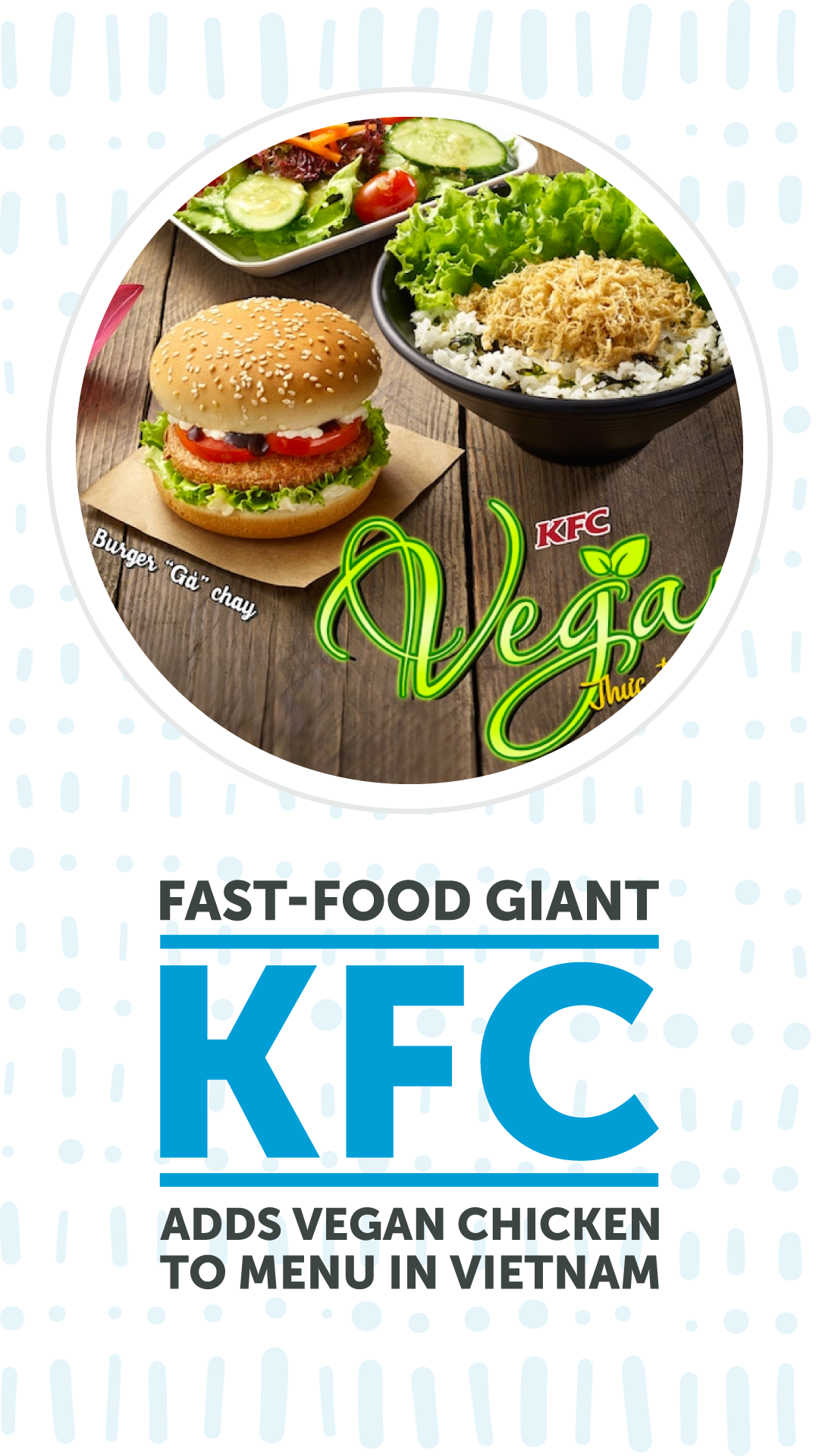 Fast Food Giant Kfc Adds Vegan Chicken To Menu In Vietnam Chooseveg Food Fast Food Kfc