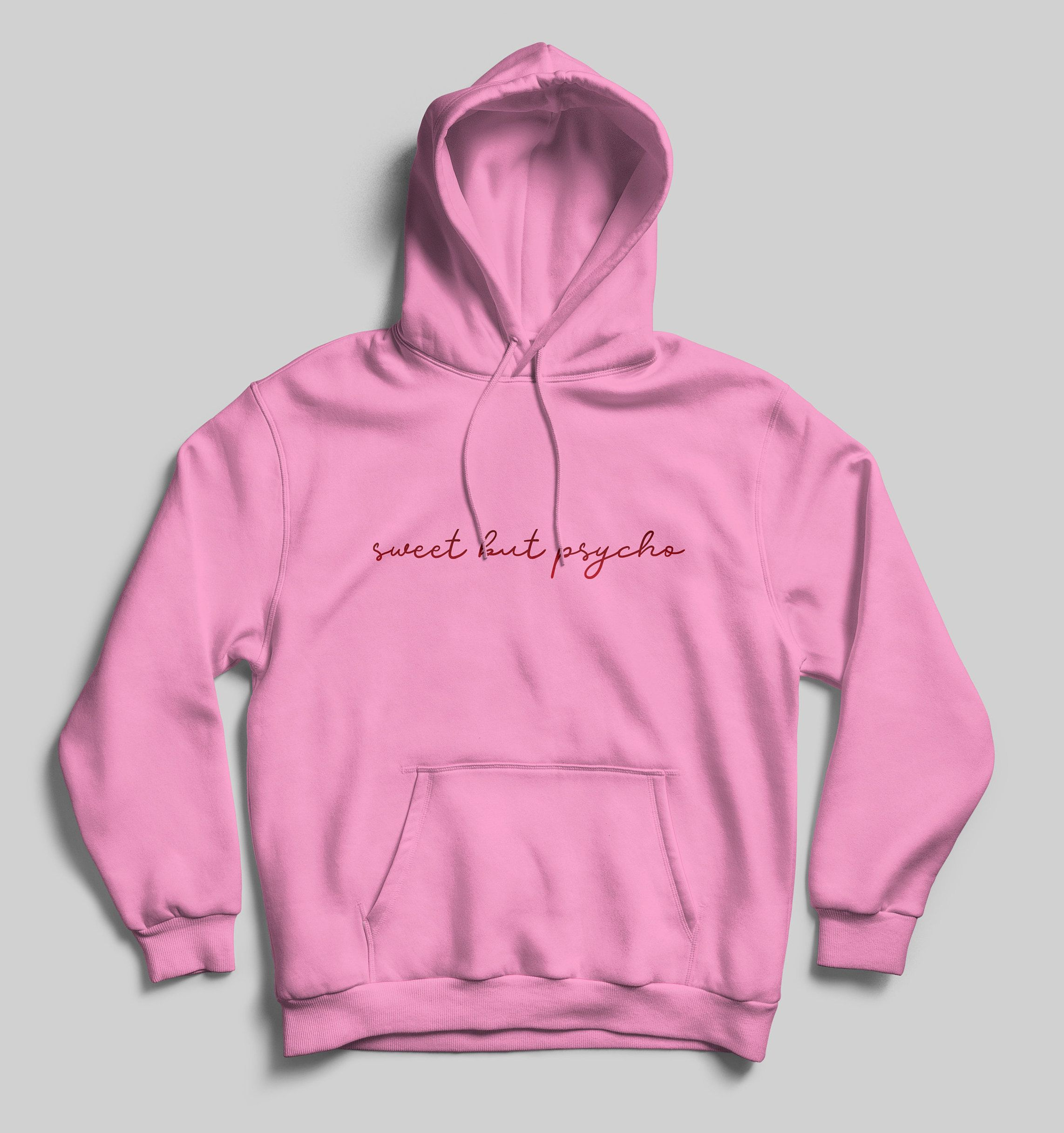 Women Hoodie Comfy Soft Sweatshirt Sweet But Psycho Gift For Girlfriend Birthday Gift Hoodies Womens Mom Sweatshirt Custom Hoodies