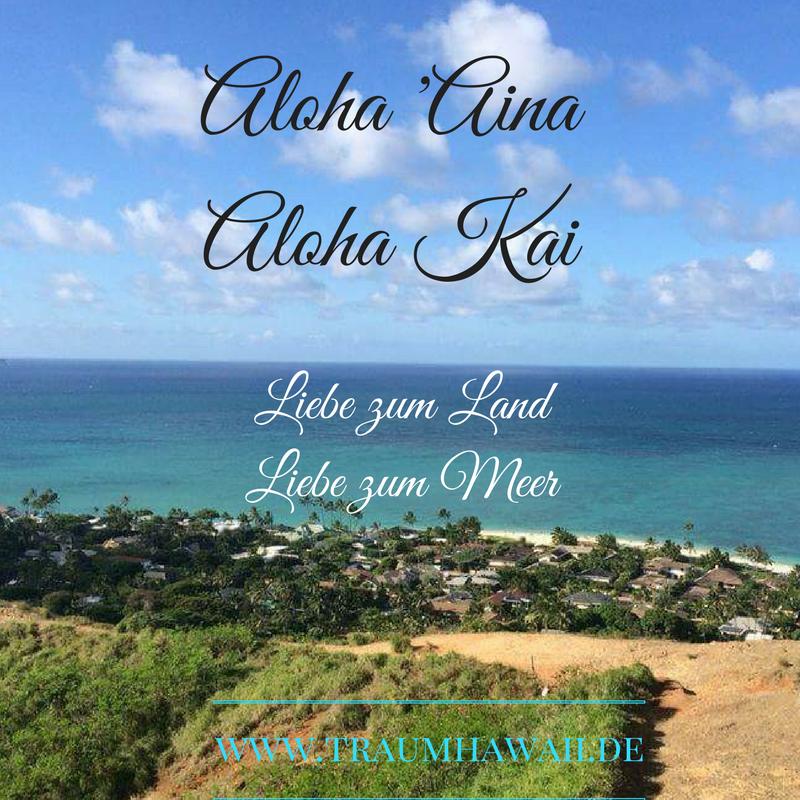 Sprüche · Aloha U0027Aina, Aloha Kai. U2022 Liebe Zum Land, Liebe Zum Meer.