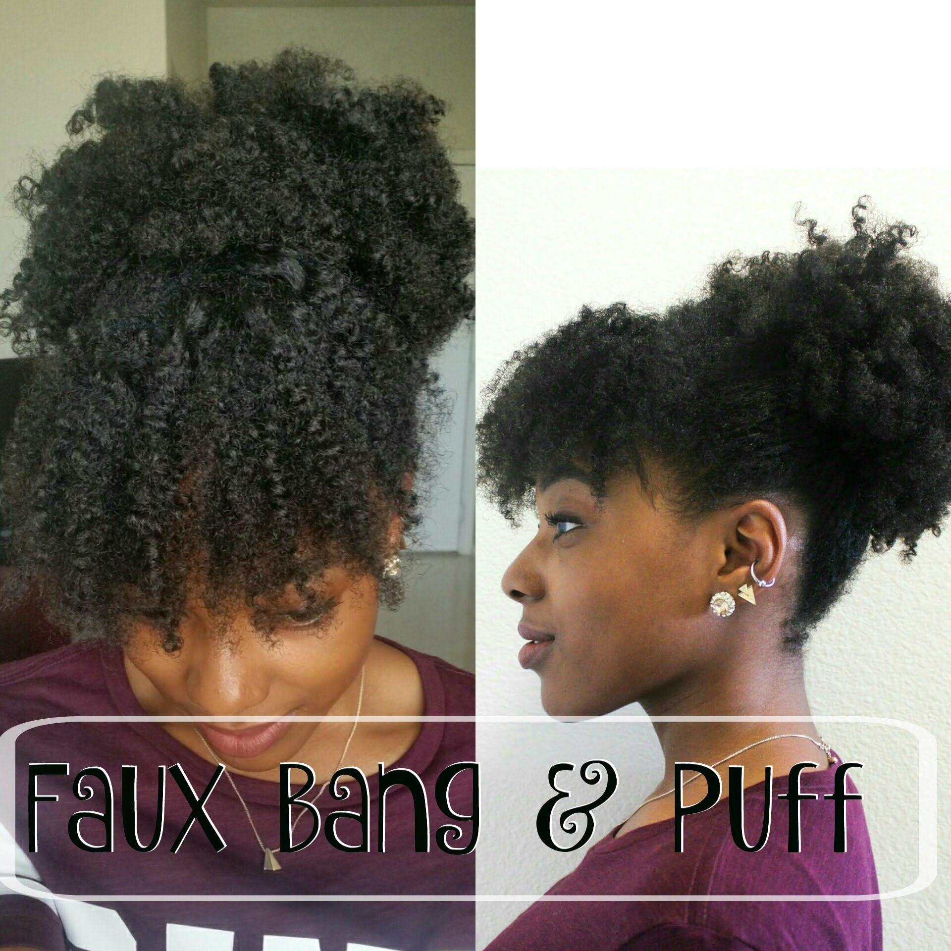 Faux Bang And Puff Natural Hair
