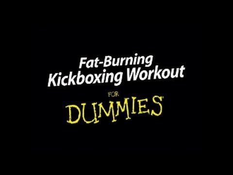 fat burning kickboxing workout for dummies
