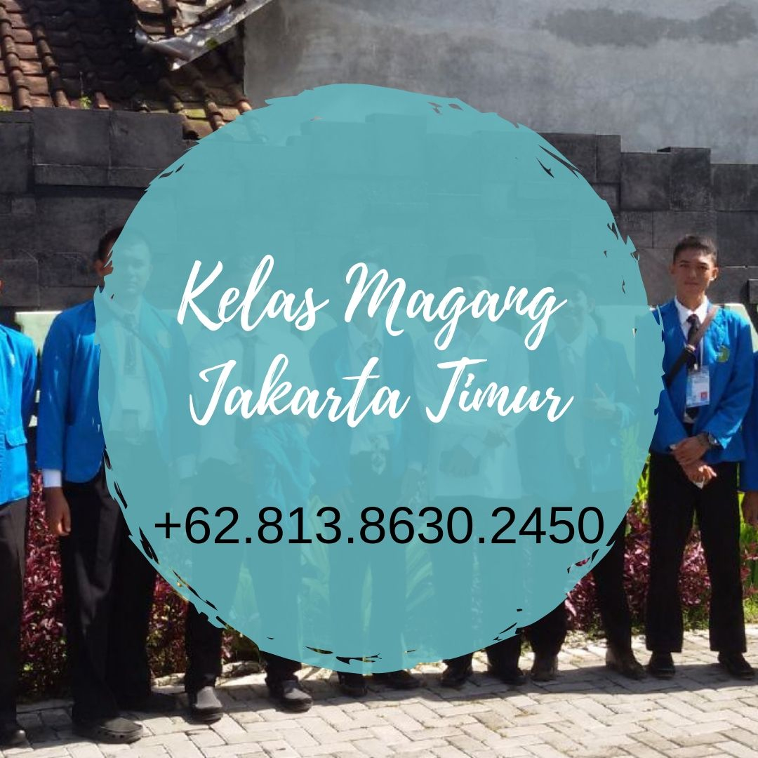 Wa 62 813 8630 2450 Lowongan Yang Menerima Anak Prakerin Smk Sekitar Jakarta Timur Marketing Anak Belajar