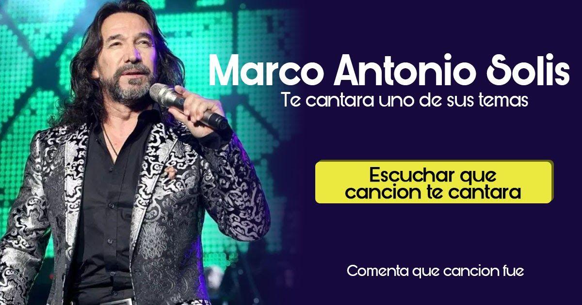 Marco Antonio Solis Te Cantara Una Cancion Var Title Ur Location