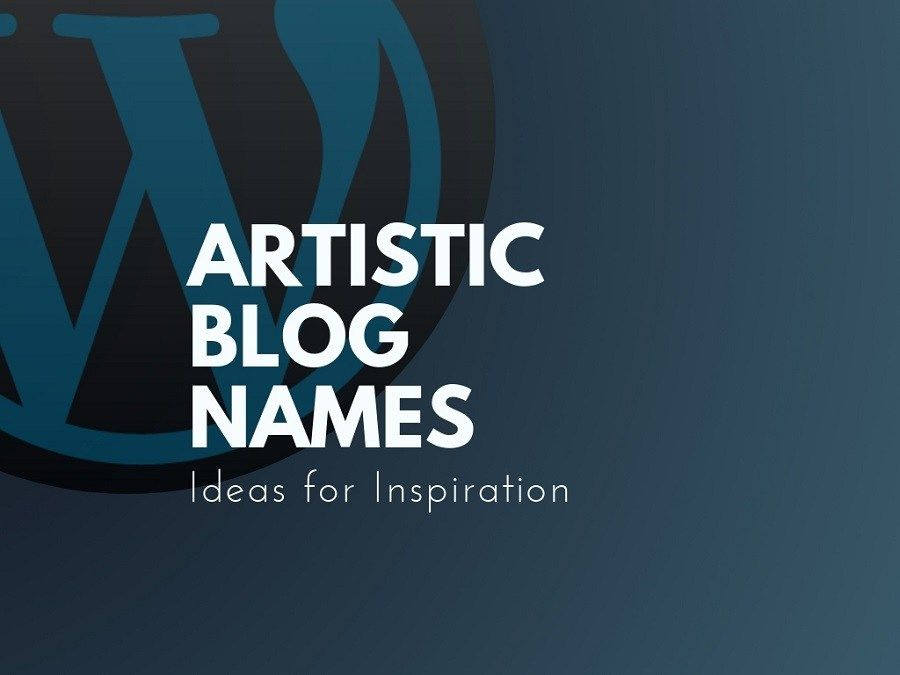 101 Top Artistic Blogs And Pages Names Thebrandboy Name For Instagram Creative Names Blog Names