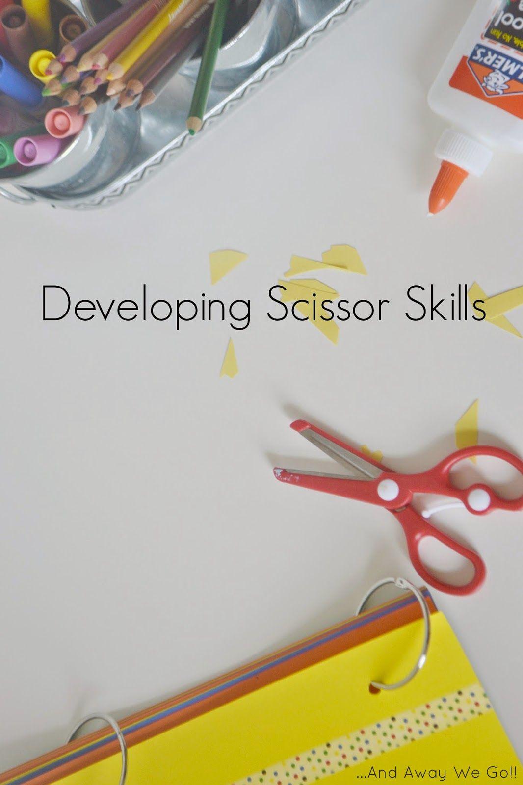 Developing Scissor Skills