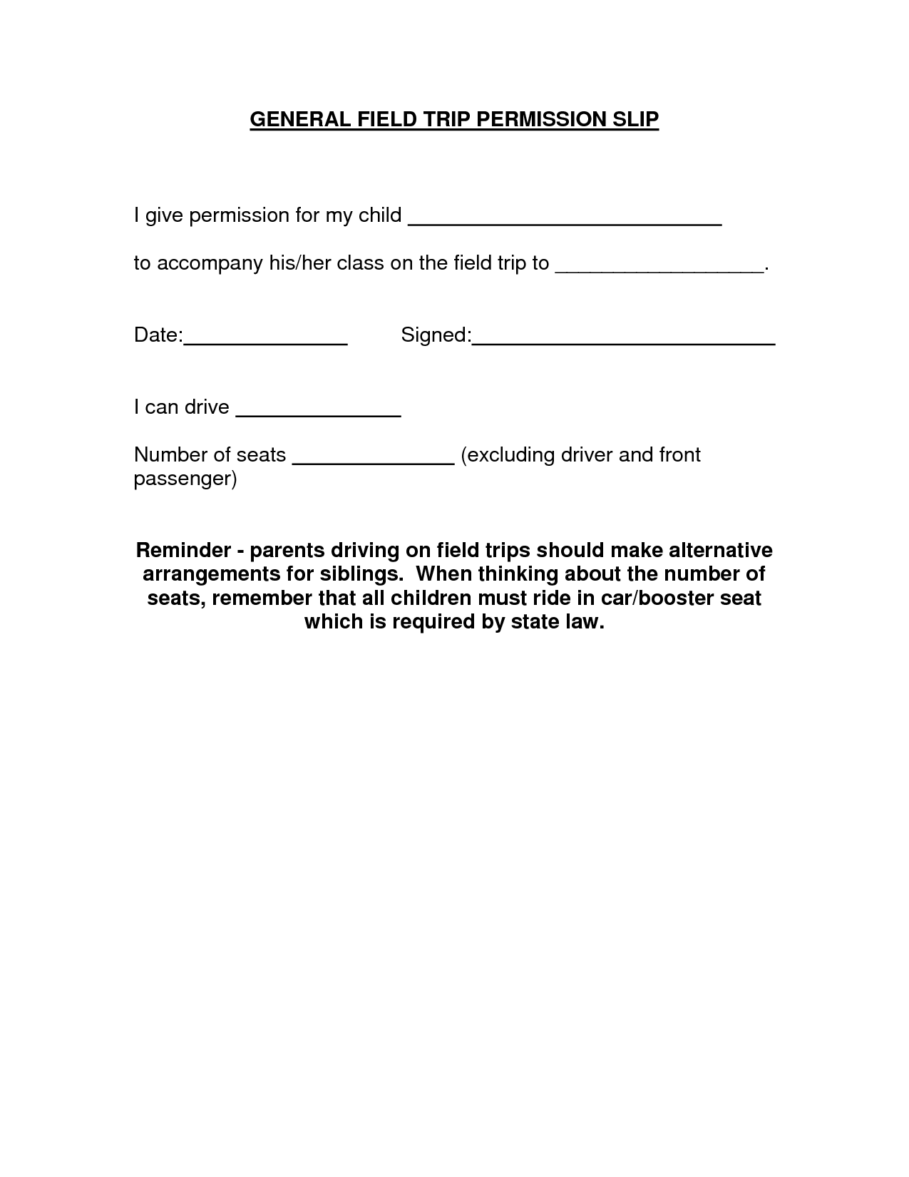 Permission Slip Field Trip   GENERAL