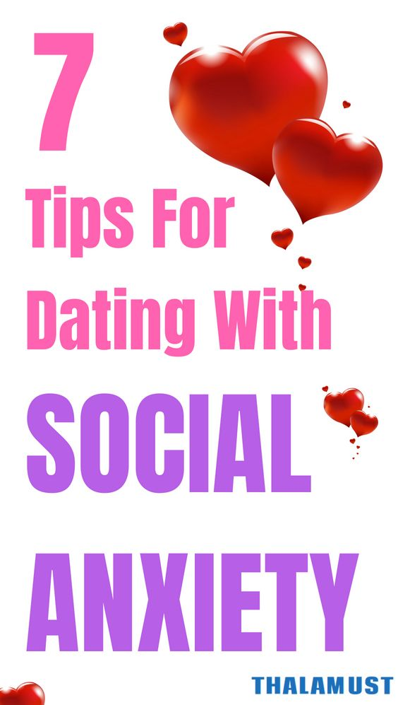 Dating for social anxiety