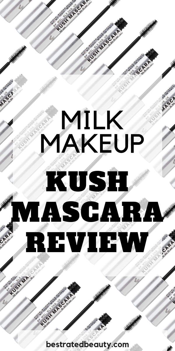 Milk Makeup High Volume KUSH Mascara Review New Hot